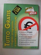 VISCARDI TUTTO GRATIS SUBITO ESPERTI CON COMPUTER IDEA 2006