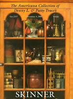 Skinner  Americana Furniture Folk Art Tracey Collection Auction Catalog 2006