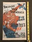 (3) Original 1980?s Insane War Tomatoes Flyers Posters Necros Black Flag MDC DRI