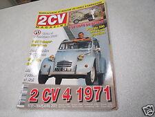 2CV MAGAZINE N° 31 mars avril 2003 2 cv 4 1971 *