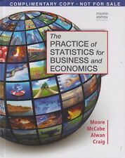 Practice of Statistics for Business and Economics by George P. McCabe, Layth C.