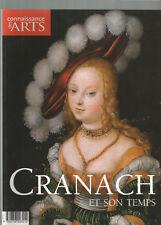 CONNAISSANCE DES ARTS    HORS-SERIE  N°480   2011 CRANACH et son TEMPS