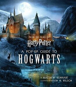 Harry Potter: A Pop-Up Guide to Hogwarts by Wilson, Kevin Book The Fast Free
