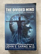 The Divided Mind: The Epidemic of Mindbody Disorders by John E. Sarno Paperback