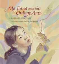 Ma Jiang and the Orange Ants-Barbara Ann Porte Annie Cannon