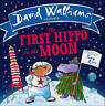 NEW The First Hippo on the Moon by David Walliams and Tony Ross Paperback Book