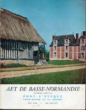 Art de Basse Normandie n° 10. Pont L'Evêque,(Calvados) Saint Hymer et la région.