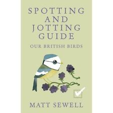 Our British Birds: Spotting and Jotting Guide-ExLibrary