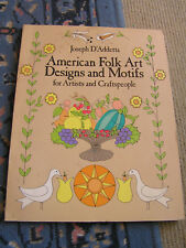 American Folk Art Designs And Motifs For Artists And Craftspeople. 1984