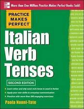 Practice Makes Perfect Italian Verb Tenses: With 300 Exercises + Free Flashcard App by Paola Nanni-Tate (Paperback, 2013)