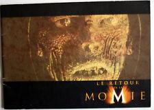 B Fraser : Le Retour De La Momie : DOSSIER DE PRESSE