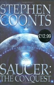 Saucer: The Conquest,Stephen Coonts
