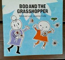 BOD IN THE PARK & BOD AND THE GRASSHOPPER ~ MICHAEL & JOANNE COLE 1983