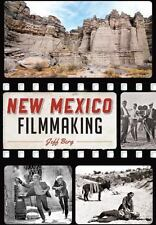 New Mexico Filmmaking by Jeff Berg (2015, Paperback)