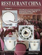 Restaurant China Vol. 1 : Identification and Value Guide for Restaurant, Airline