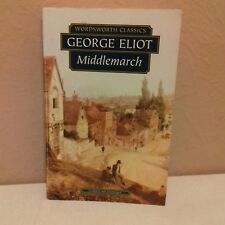 GEORGE ELIOT --- WORDSWORTH CLASSICS --- MIDDLEMARCH