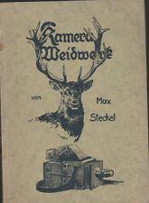 Kamera Weidwerk -Max Steckel-42 Abbildungen nach Photografien & 5 Skizzen - 1923