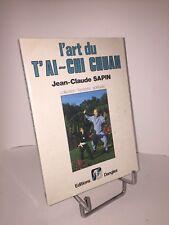 L'art du t'ai-chi chuan par Jean-Claude Sapin
