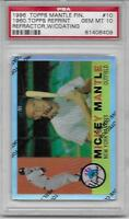 1996 Topps Mantle Finest Refractors #10 Mickey Mantle 1960 Topps PSA 10 Gem Mint