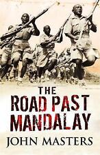The Road Past Mandalay (CASSELL MILITARY PAPERBACKS) by John Masters NEW