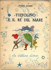 Piero Adami TUFFOLINO E IL RE DEL MARE coll. Le Stelline d'oro N.15