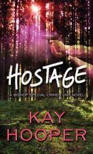 Hostage: A Bishop Special Crimes Unit Novel (Large Print)