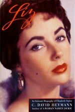 Liz - An Intimate Biography of Elizabeth Taylor - HC w/DJ 1st PRINT 1995 Cover 1