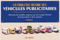 Hachette - Véhicules publicitaires 1/43ème (au choix)
