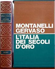 Indro Montanelli e Roberto Gervaso, L'Italia dei secoli d'oro. Il Medioevo da...