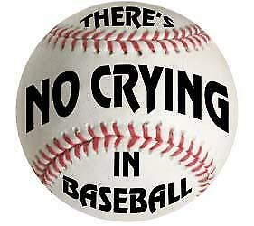 "Fun There's NO CRYING In BASEBALL Novelty 8"" Round Aluminum Ball Sign for Wall"