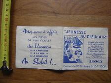 1956 Ancien Carnet Jeunesse en plein air TIMBRES COLLES oeuvres laiques vacances