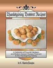Thanksgiving Dessert Recipes Collection Favorite Heirloom by Franzwa C Charley