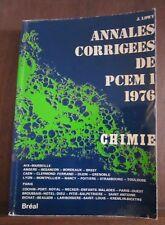 J. Lowy: Annales Corrigees de PCEM 1, 1976; Chimie/ Bréal