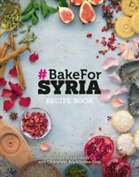 #BAKE FOR SYRIA by Lily Vanilli 9781527221963 | Brand New | Free UK Shipping