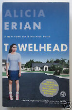 TOWELHEAD: A Novel by Alicia Erian, 2008 Paperback Movie Tie-In Edition, Warner