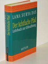 Lama Surya Das - Der Achtfache Pfad - Lehrbuch zur Erleuchtung - gebunden