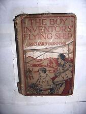 THE BOY INVENTORS' FLYING SHIP BY RICHARD BONNER 1913 hardcover fair-con
