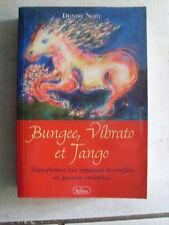 Denise NOEL Bungee vibrato et tango 2006 TBE