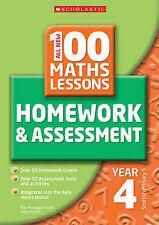 Good, 100 Maths Homework and Assessment Activities for Year 4 (All New 100 Maths