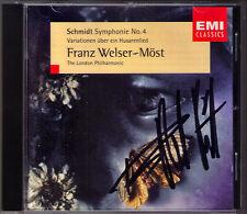 Franz WELSER-MÖST Signiert SCHMIDT Symphony No.4 Husarenlied Variationen CD EMI