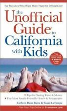Unofficial Guides: The Unofficial Guide to California with Kids 73 by Susan LaTe