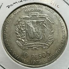 1975  DOMINICAN REPUBLIC SILVER 10 PESOS CROWN INTERNATIONAL BANKERS CONFERENCE