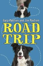 Road Trip by Gary Paulsen, Jim Paulsen