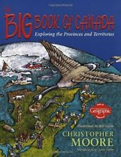 The Big Book of Canada: Exploring the Provinces an