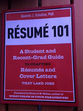 Resume 101 A Student and Recent-Grad Guide to Crafting Resumes and Cover Letters