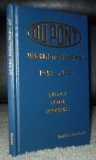 VERY RARE, DUPONT, WASHINGTON WORKS, HISTORY 1948-1998, MOREHEAD, WEST VIRGINIA