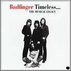 BADFINGER - TIMELESS : THE MUSICAL LEGACY CD ~ GREATEST HITS / BEST OF *NEW*