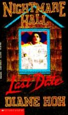 Last Date (Nightmare Hall) by Hoh, Diane