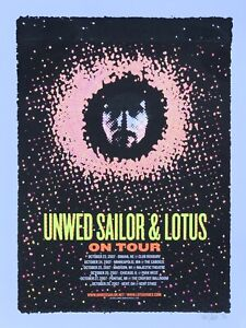 """Unwed Sailor / Lotus 2007 Tour Poster - Denny Schmickle - 18x24"""" Hand Screened"""