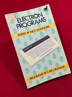 Electron Programs Edited by Nick Hampshire, Programs by Carl Graham for Acorn